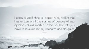 155597-bren-brown-quote-i-carry-a-small-sheet-of-paper-in-my-wallet-that