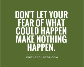f7f8185a180e244ae4ae2b32677dfccb-overcoming-fear-quotes-conquering-fear-quotes.jpg