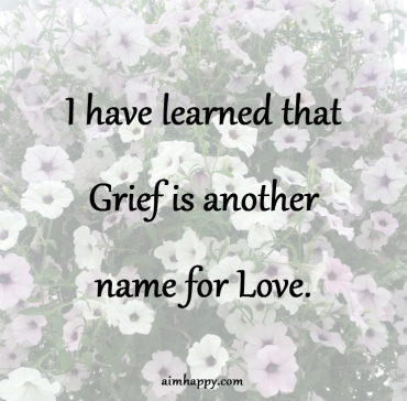 grief-is-another-name-for-love